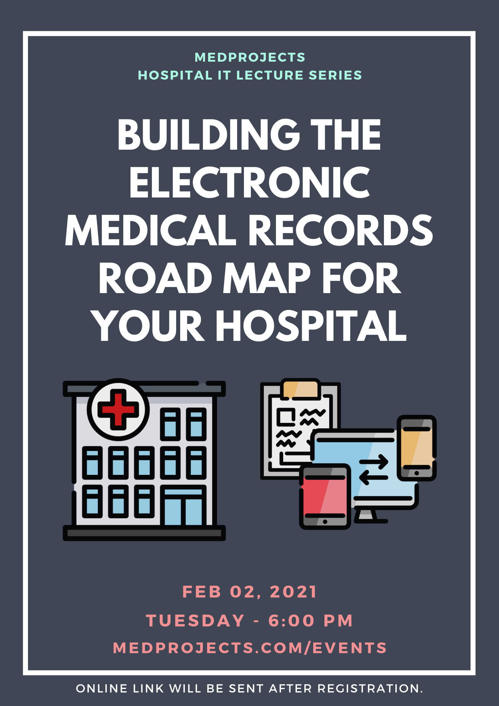 Building the Electronic Medical Records (EMR) Road Map for your Hospital